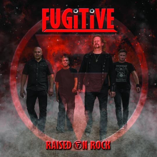 Fugitive - Raised on Rock Single Artwork